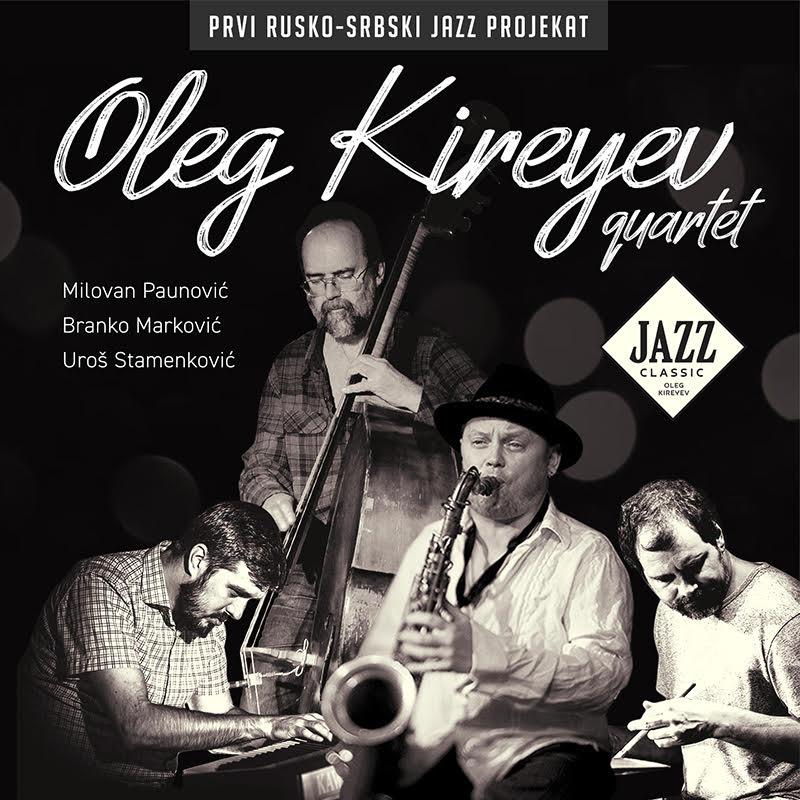 "Objavljen ""Jazz Classic"" Olega Kirejeva sa srpskim džezerima"
